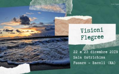 "Visit Campi Flegrei presenta la mostra ""Visioni Flegree"""